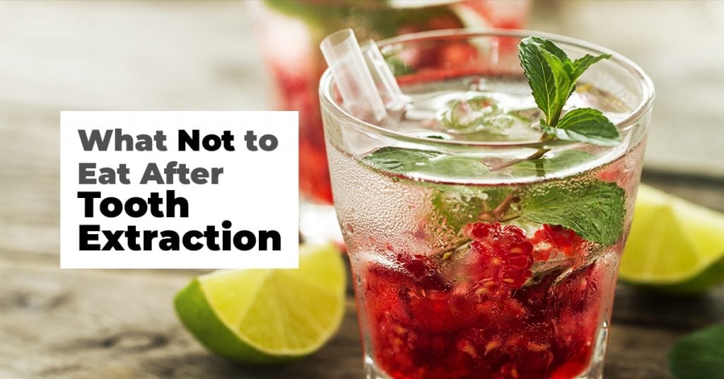 What Not To Eat After Tooth Extraction