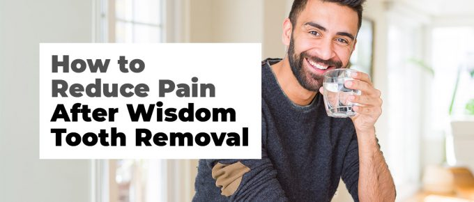 How to Reduce Pain After Wisdom Tooth Removal Mississauga